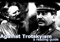 Against Trotskyism: A Reading Guide